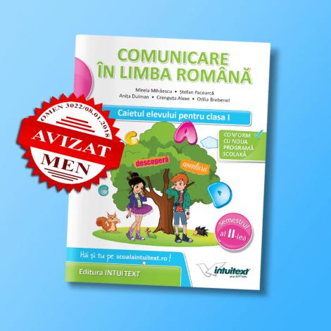 Comunicare în limba română - Caietul elevului pentru clasa I, semestrul II
