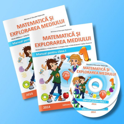 Matematică şi explorarea mediului - Manual pentru clasa I