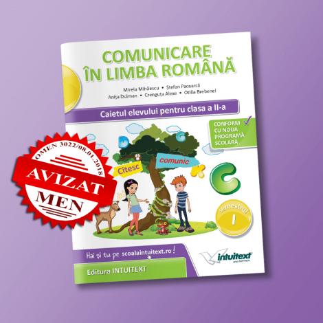 Comunicare în limba română -  Caietul elevului pentru clasa a II-a, semestrul I