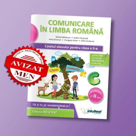 Comunicare în limba română -  Caietul elevului pentru clasa a II-a, semestrul II