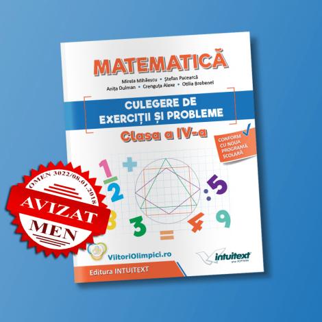 Matematică - Culegere de exerciţii şi probleme pentru clasa a IV‑a