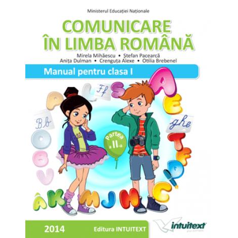Comunicare în limba română - Manual pentru clasaI, semestrulII