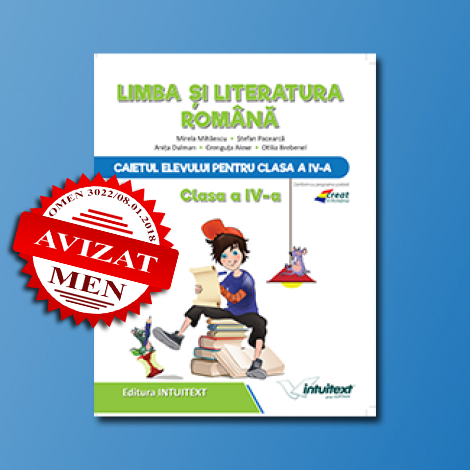 Caietul elevului pentru Limba și literatura română - Clasa a IV-a