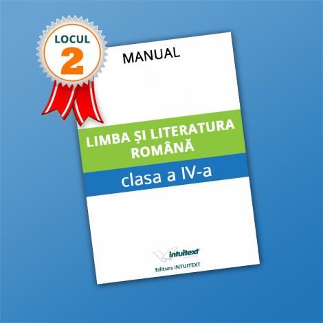 Limba și literatura română - Manual pentru clasa a IV‑a 2021 (LOCUL II LA CALITATE!)