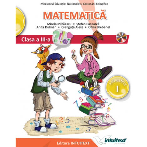 Matematică - Manual pentru clasa a III‑a, Semestrul I