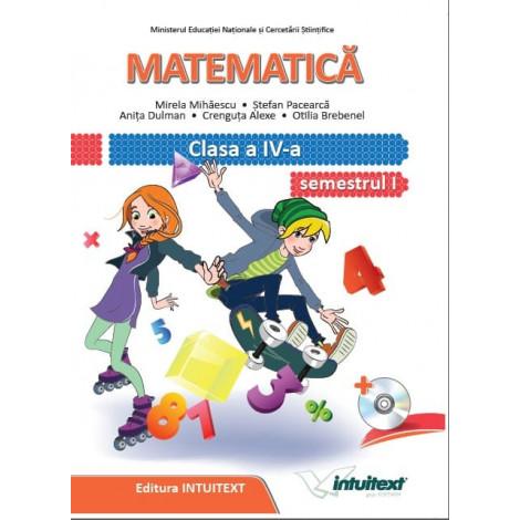 Matematică - Manual pentru clasa a IV‑a, semestrul I