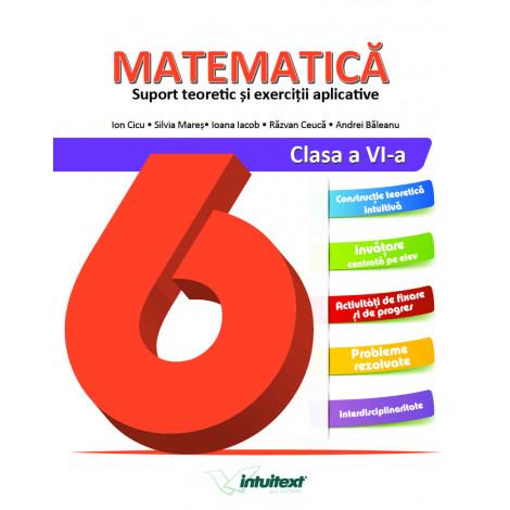 Matematică. Suport teoretic și exerciții aplicative.