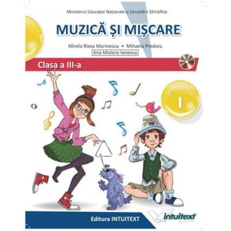 Muzică și mișcare - Manual pentru clasa a III‑a, Semestrul I