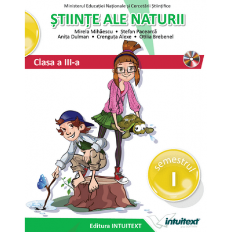 Științe ale naturii - Manual pentru clasa a III-a, Semestrul I
