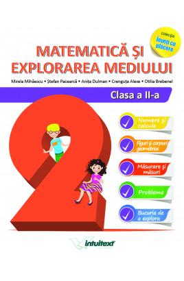 Matematică și explorarea mediului - Clasa a II-a
