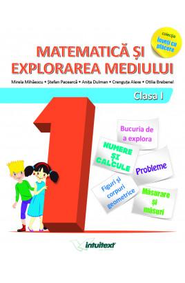 Matematică și explorarea mediului - Clasa I