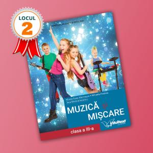 Muzică și mișcare - Manual pentru clasa a III‑a 2021 (LOCUL II LA CALITATE!)