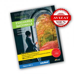 Pregătire pentru Evaluarea Națională. Limba și literatura română clasa a 8-a