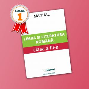 Limba și literatura română - Manual pentru clasa a III‑a 2021 (LOCUL I LA CALITATE!)