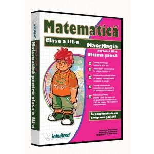 Matematică clasa a III-a Vol.III MateMagia Ultima Şansă